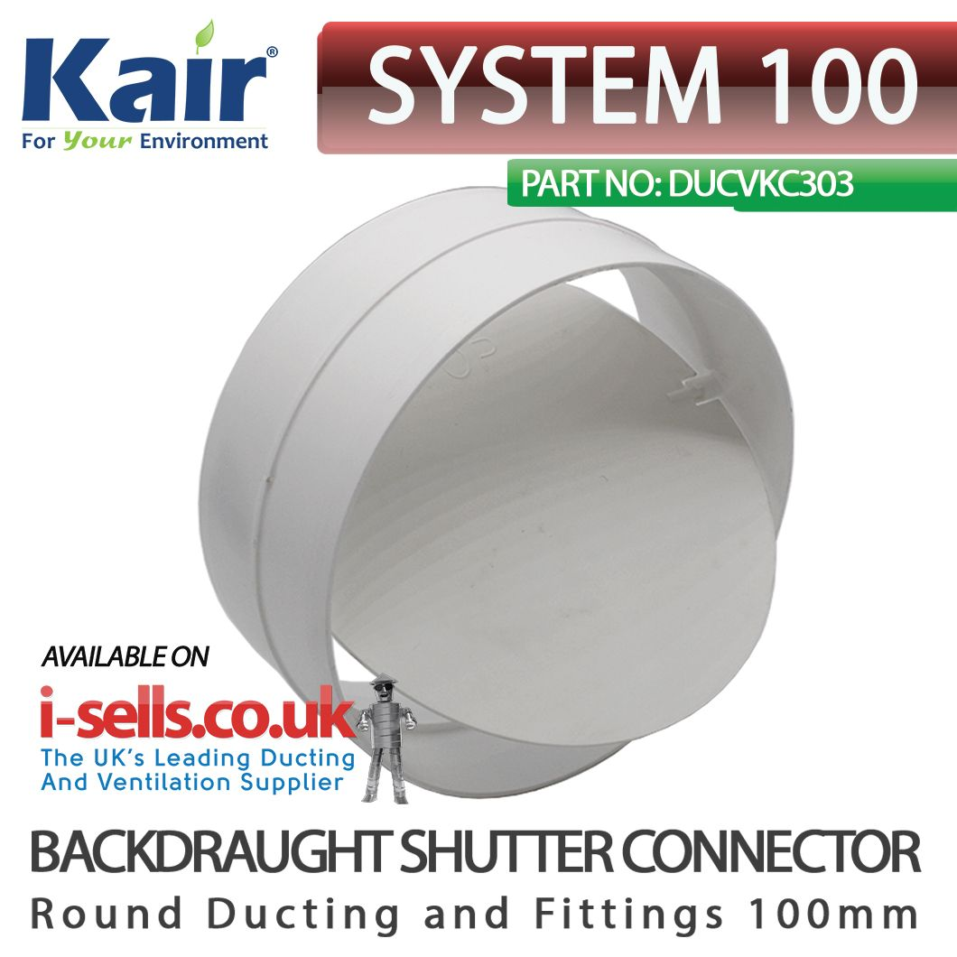 Kair 100mm / 4 inch Backdraught Shutter / Ducting Connector with Non ...