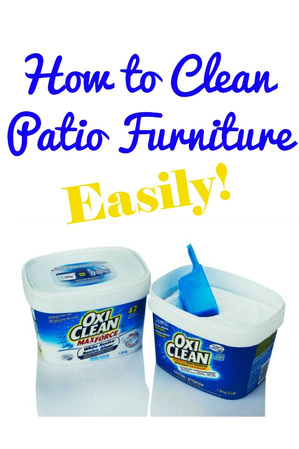 How To Clean Patio Furniture Easily With Oxiclean Versatile Stain Remover Clean Patio Cleaning Hacks Clean Dishwasher