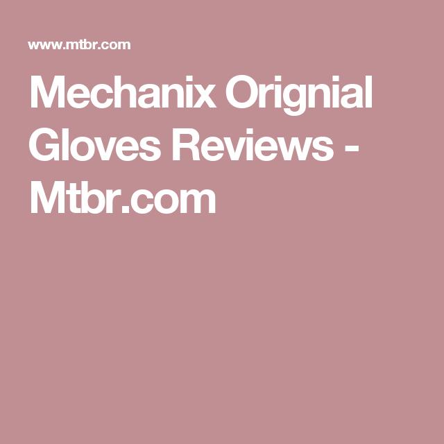 Mechanix Orignial Gloves Reviews - Mtbr.com