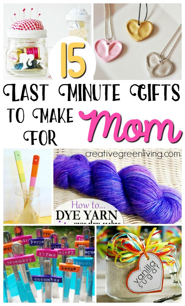 15 Last Minute Gifts To Make For Mom Diy Gifts For Mom