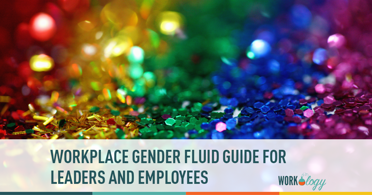 How To Work With An Employee Or Lead Someone Who Is Gender Fluid Gender Fluid Gender Neutral Pronouns