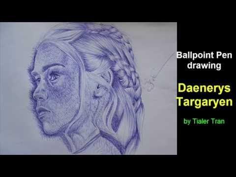 Ballpoint Pen drawing - Daenerys Targaryen - Game of Thrones - YouTube