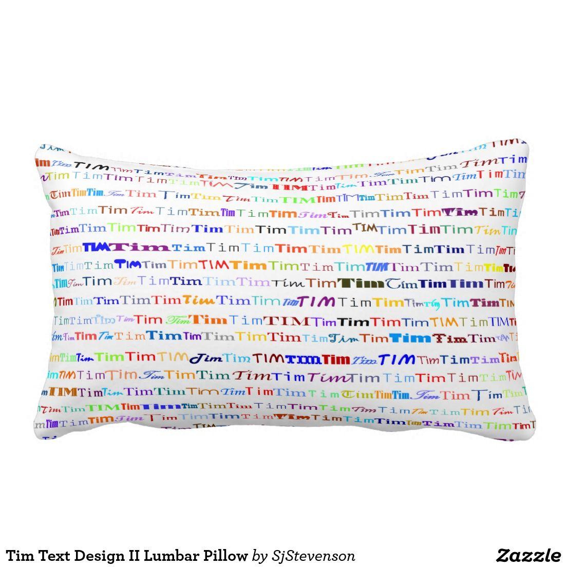 Tim text design ii lumbar pillow pillow designs by sjs creations