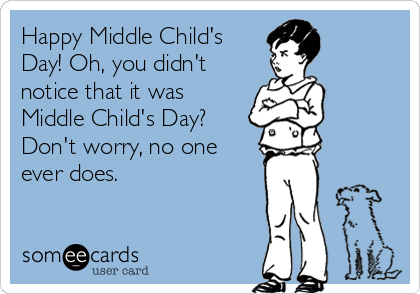Are You A Middle Child Of The Family? #middlechildhumor Middle Child day #middlechildhumor Are You A Middle Child Of The Family? #middlechildhumor Middle Child day #middlechildhumor