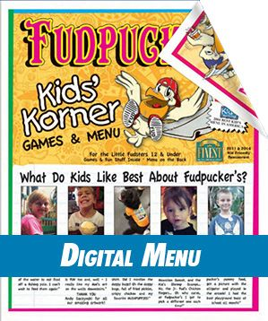 Fudpuckers Kid Menu In A Digital Format To See What We Have To