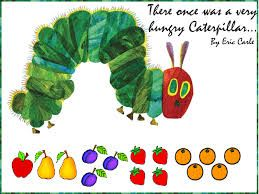 Image result for the hungry caterpillar]#