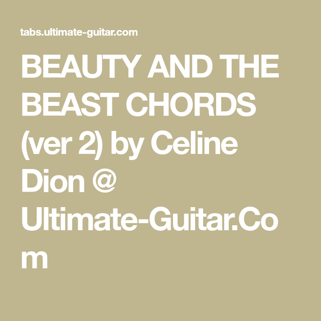 BEAUTY AND THE BEAST CHORDS (ver 2) By Celine Dion
