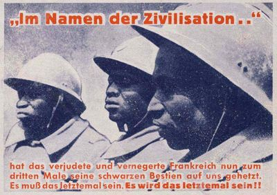 """German WW2  """"In the Name of Civilization""""  """"France infiltrated by Jews and Negroes pushed its black Beasts on us for the third time. It must be that last time. It will be that last time"""""""