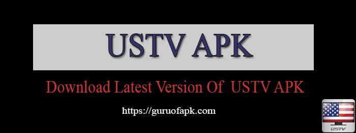 DOWNLOAD USTV APK LATEST VERSION FOR ANDROID & FIRESTICK
