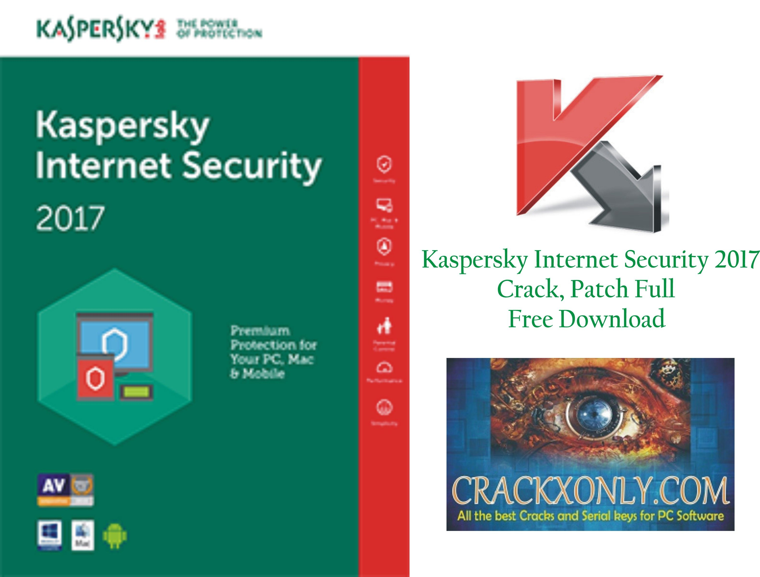 Kaspersky Internet Security 2017 Crack, Patch Full Free Download