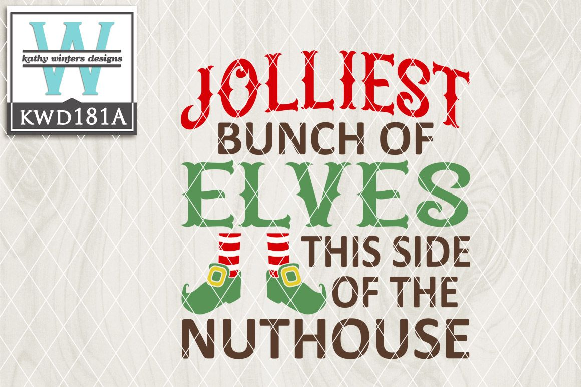 Christmas SVG Jolliest Bunch Of Elves Christmas svg