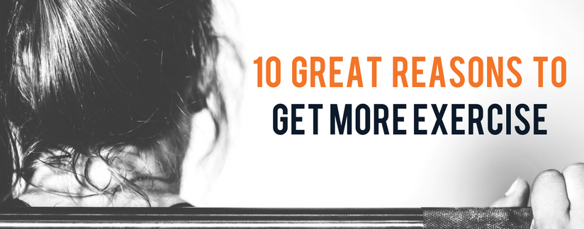 10 Great Reasons To Get More Exercise Storm Fitness Academy The Premier Provider Of Personal Training And Fitness Exercise Fitness Professional How To Get
