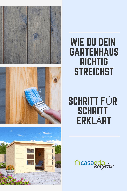 Gartenhaus streichen und pflegen Gartenhaus, Gartenhaus