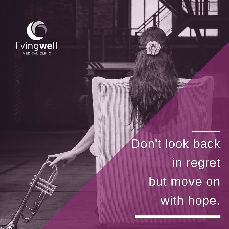 Don't look back in regret but move on with hope.