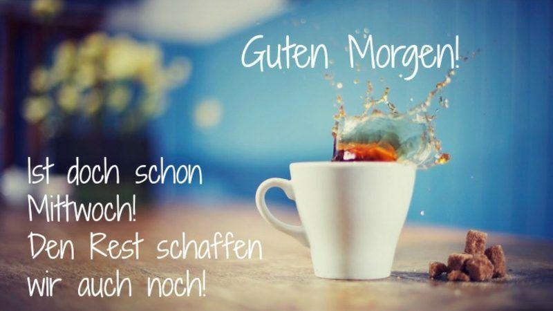 Guten Morgen Bilder Und Spruche Zu Teilen Per Facebook Oder Whatsapp Good Morning Good Morning Picture Morning Pictures
