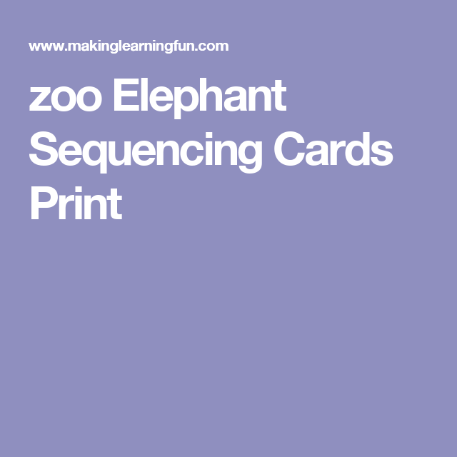 zoo Elephant Sequencing Cards Print