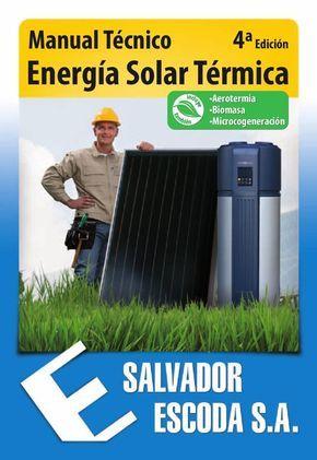 Manual T 233 Cnico De Energ 237 A Solar T 233 Rmica 4 170 Ed En 2019 Energ 237 A Solar T 233 Rmica Calentador De Agua Solar Y Energ 237 A Solar