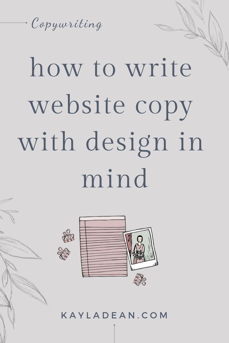 How To Write Website Copy With Design In Mind - Kayla Dean Copywriting