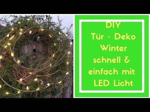 Turdekoration Weihnachten Basteln Diy Idee Kranz Mit Led
