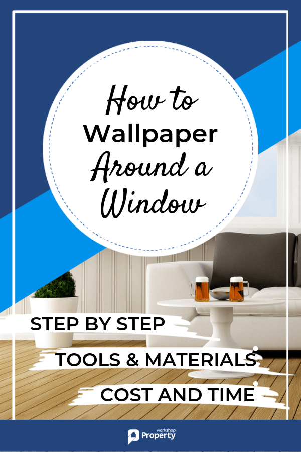 How To Wallpaper Around A Window Uk Guide Wallpapering Tips How To Hang Wallpaper Home Improvement