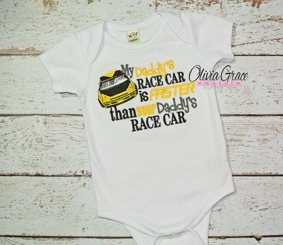 2b8dcef2b Race Car Dad, My Daddy's Race Car is Faster than Your Daddy's - Embroidered  Shirt or bodysuit for bo