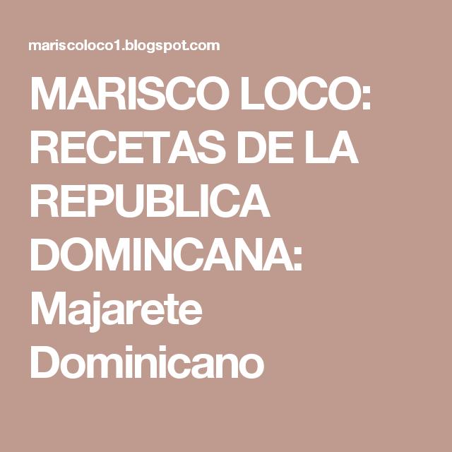 MARISCO LOCO: RECETAS DE LA REPUBLICA DOMINCANA: Majarete Dominicano