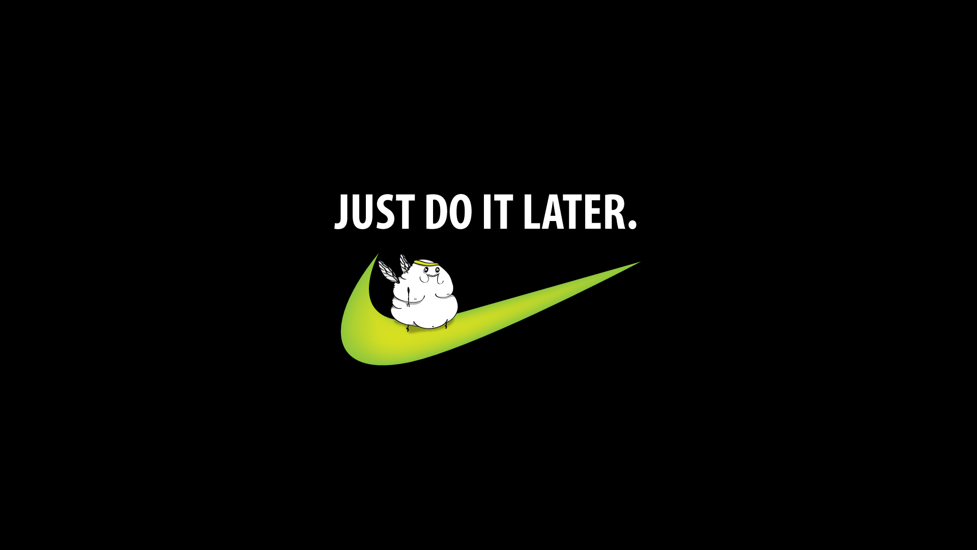 Pin By Fuki Mishiro On Words Just Do It Wallpapers Nike Wallpaper Funny Computer Backgrounds
