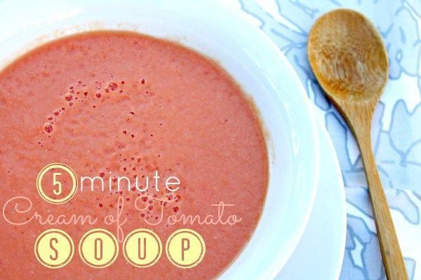 5 minute cream of tomato soup