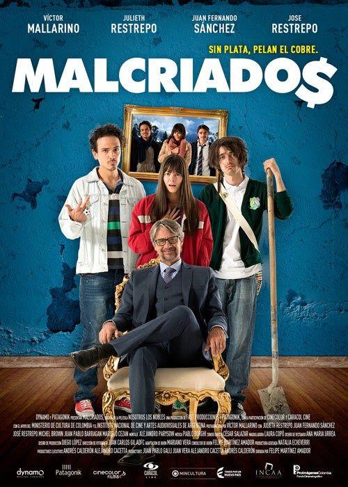 Malcriados 2016 Adaptacion Colombiana Del Exito Mexicano Nosotros Los Nobles En General Muy Buena S Peliculas De Comedia Peliculas Peliculas Completas Hd