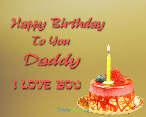 Happy Birthday Wishes Daddy ~ Top father s birthday wishes dad birthday messages