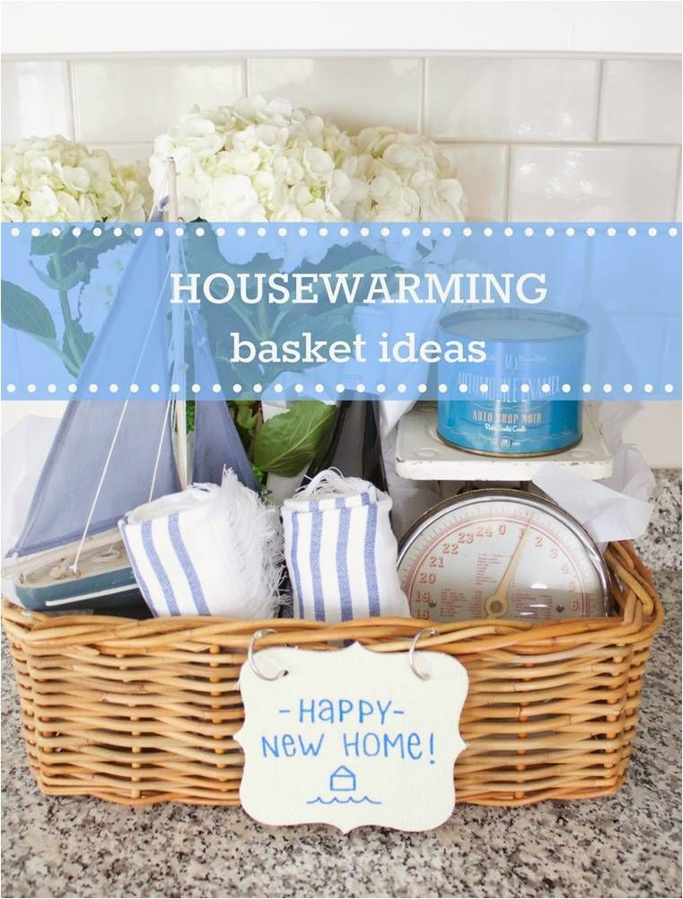 Housewarming Basket Ideas Any Homeowner Would Want My Daily