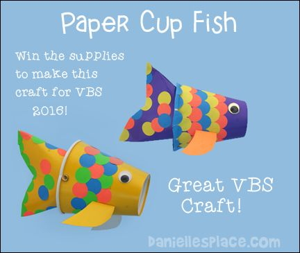 Paper Cup Fish Craft for VBS  > <p> </p> <p>Prepare the