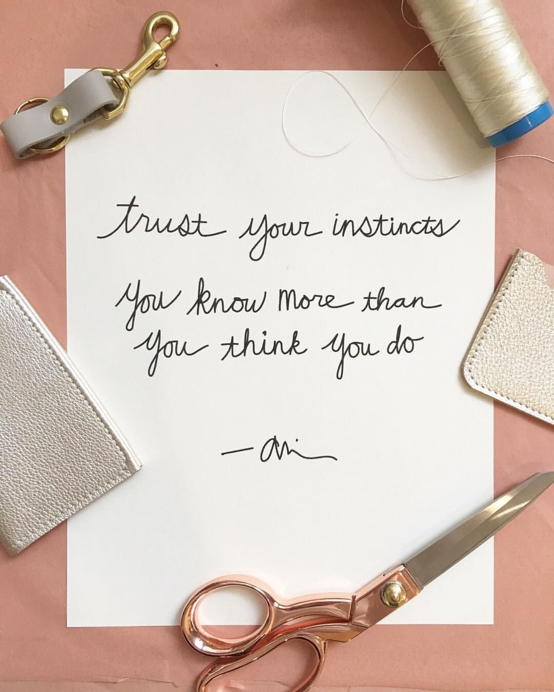 "485 Likes, 7 Comments - @etsy on Instagram: """"Trust your instincts. You know more than you think you do."" We're feeling this quote from Etsy…"""