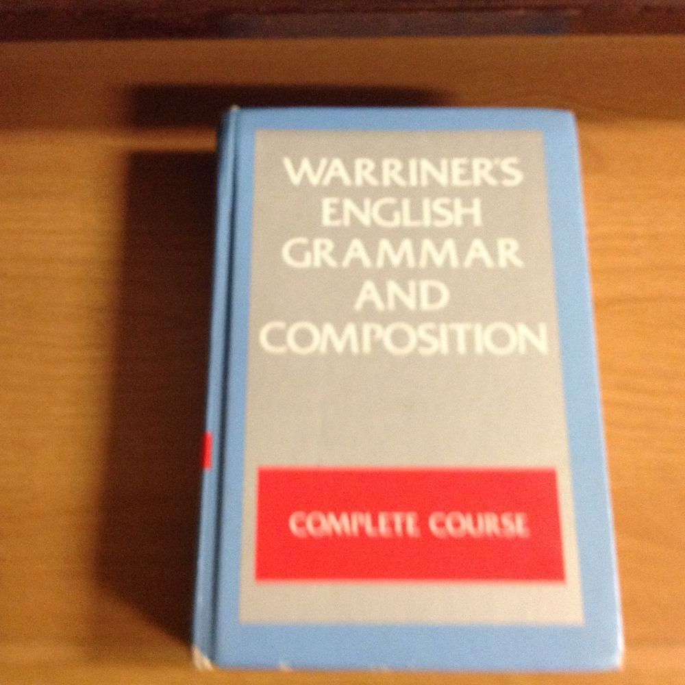 WARRINER'S ENGLISH GRAMMAR AND COMPOSITION, COMPLETE COURSE, GRADE