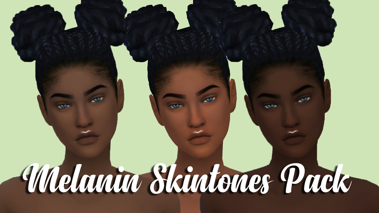Download Simfileshare 384 5 Kb 3 New Melanin Skintones Made By Me Don T Reupload Don T Claim As Your Own Sims 4 Cc Skin Sims 4 Black Hair Sims 4 City Living