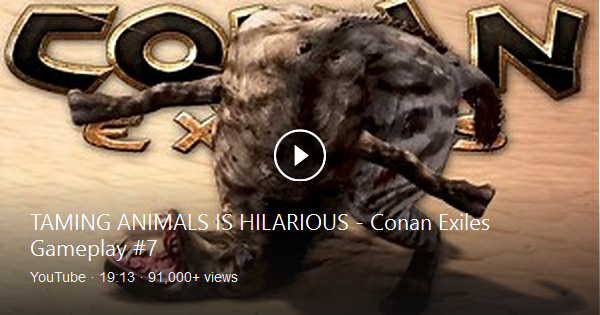 Taming Animals In Conan Exiles Is Way Better Than I Could Have Ever Hoped For Let S Get Some Pets And Learn About Nature Tog Conan Exiles Bing Video Hilarious