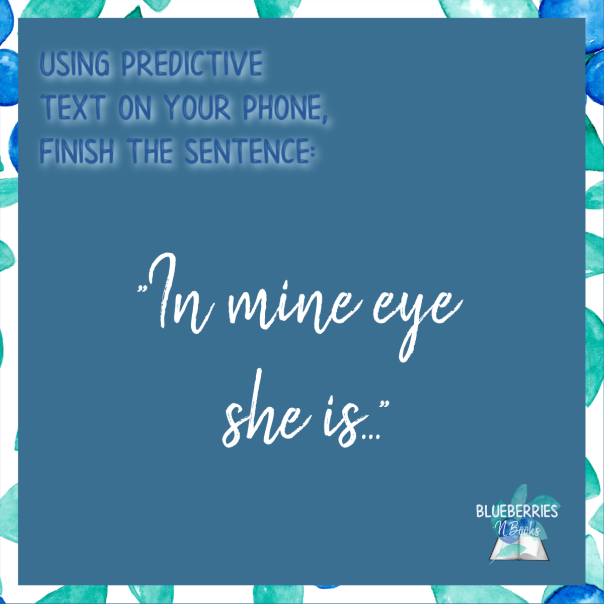 A Month Or So Ago Our Group Talked About The Play Much Ado About Nothing Here S A Predictor Sentence For You Predictive Text Books To Read Sentences