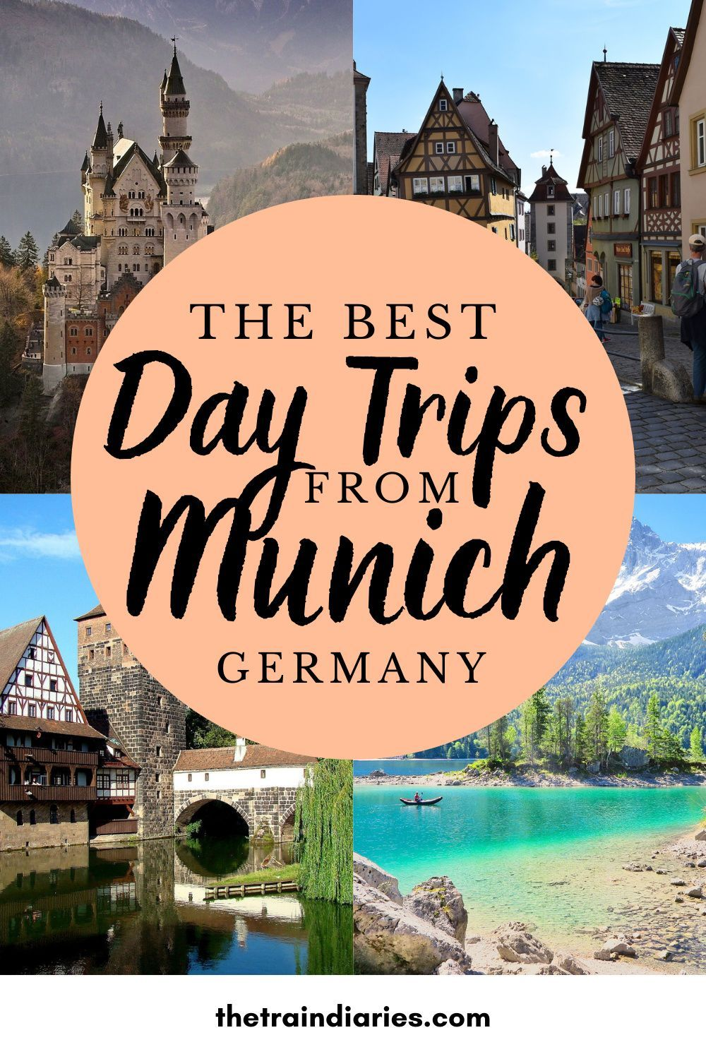 The Best Day Trips From Munich The Train Diaries Day Trips Trip Travel Around Europe