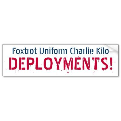 Foxtrot uniform charlie kilo deployments bumper sticker hahaha too funny