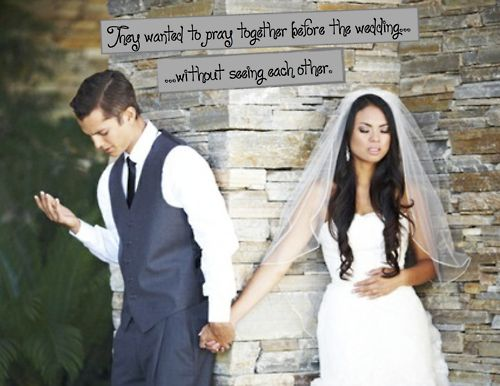 I Love This Idea Pray Together Without Seeing Each Other Before The Wedding I Want A Picture Like This Wedding Prayer Wedding Wedding Inspiration