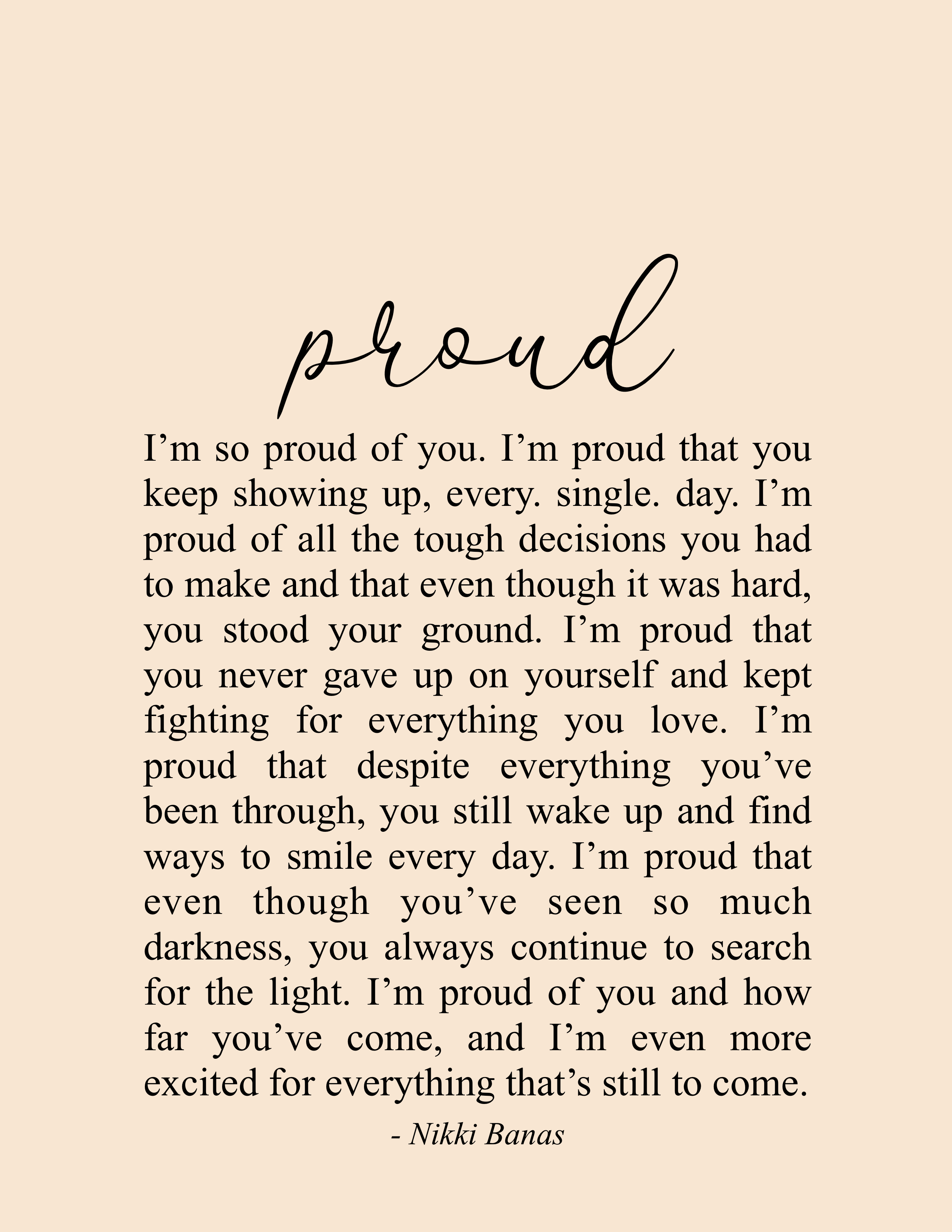 Proud Of You Quote Poetry Nikki Banas Walk The Earth Proud Proud Of You Quotes Encouragement Quotes Be Yourself Quotes