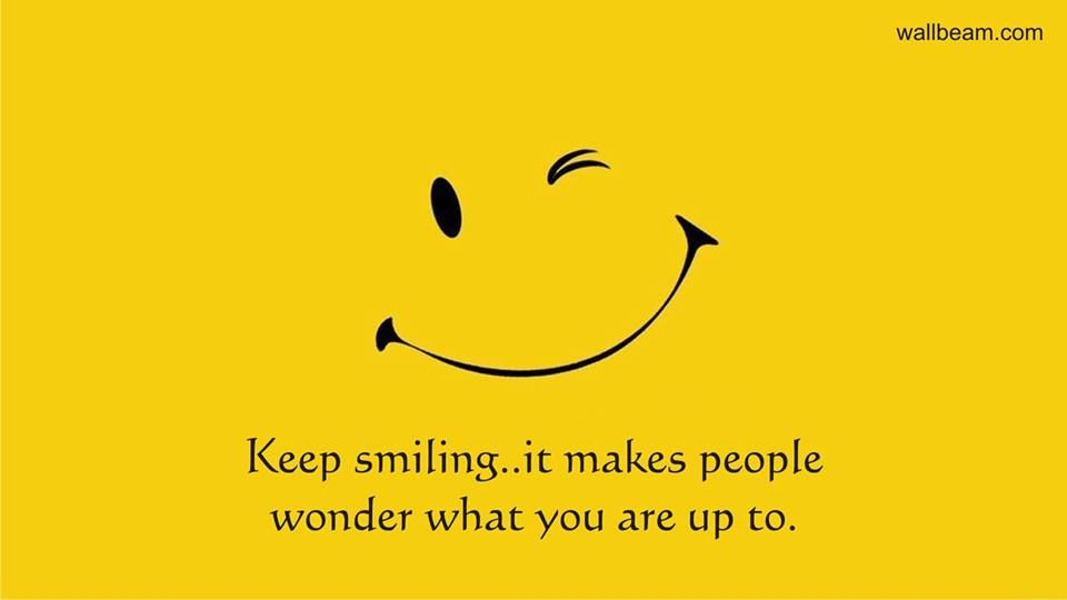 Keep Smiling Smile Quotes Funny Best Smile Quotes Smile Quotes Beautiful