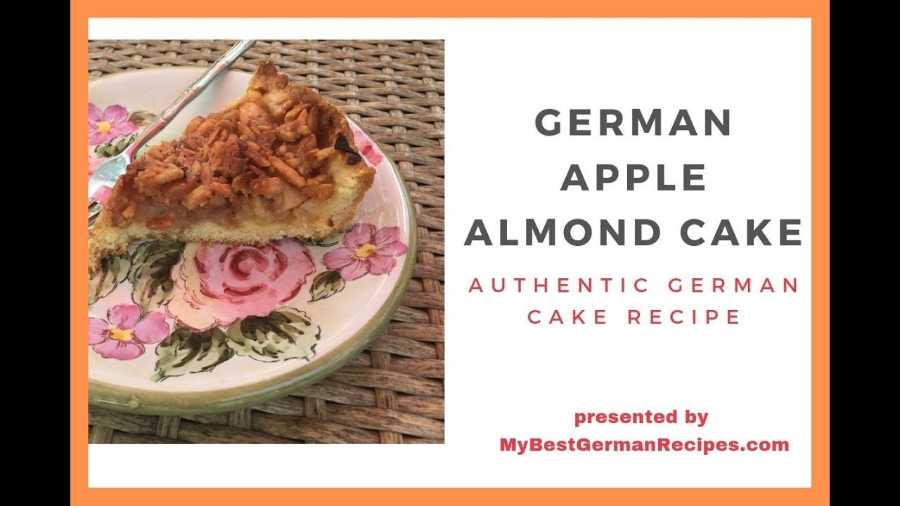 German Apple Cake With Almonds Authentic German Recipe Applecake Germanrecipes Authenticgerman Recipes German Apple Cake Easy German Recipes