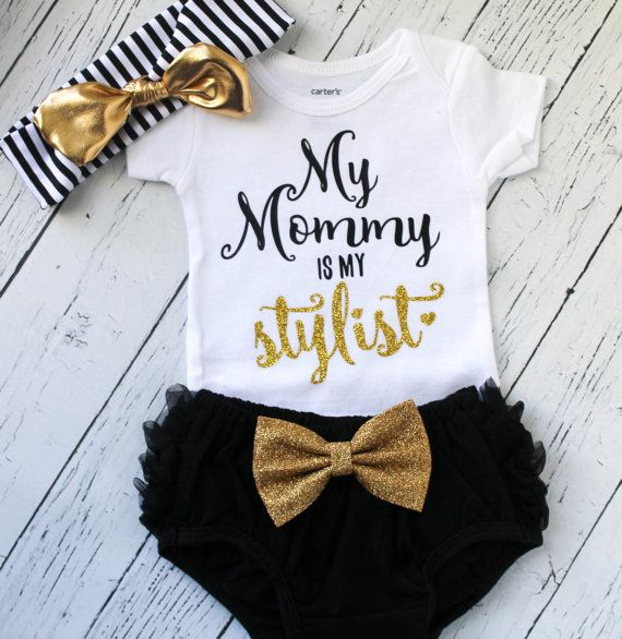 Baby Girl Clothes My Mommy Is My Stylist Outfit Baby Girl
