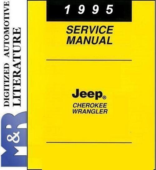 1995 jeep wrangler yj cherokee xj service shop manual jeeps 1995 jeep wrangler yj cherokee xj service shop manual download manuals technical publicscrutiny Choice Image