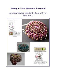 An intermediate level beadweaving tutorial to make an elegant surround for a plastic retractable tape measure. Uses tubular peyote and circular netting, and a mix of seed beads, drops, pearls or glass druks, bicones and a central rivoli.The tutorial incl...