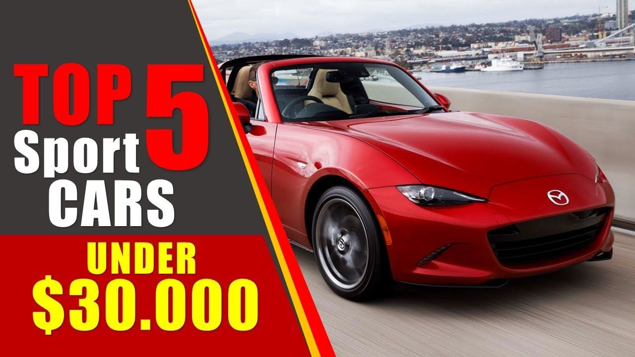 5 Best Used Sports Cars under 30K YouTube Used sports