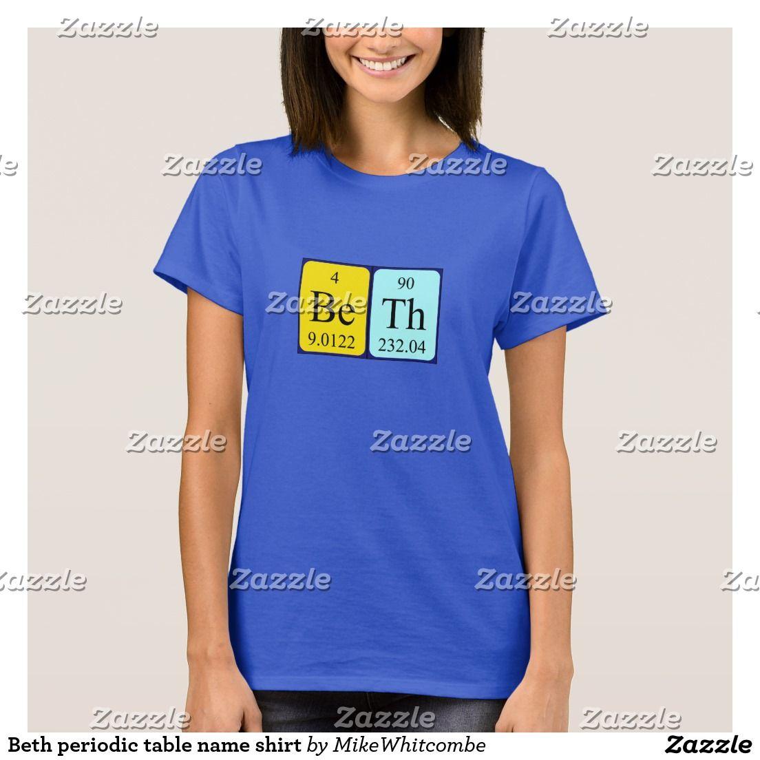 Beth periodic table name shirt periodic table beth periodic table name shirt urtaz Image collections