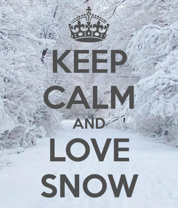 3c1deb1fe06f16c78b9776ed309ba2d9 keep calm and love snow keep calm and carry on image generator