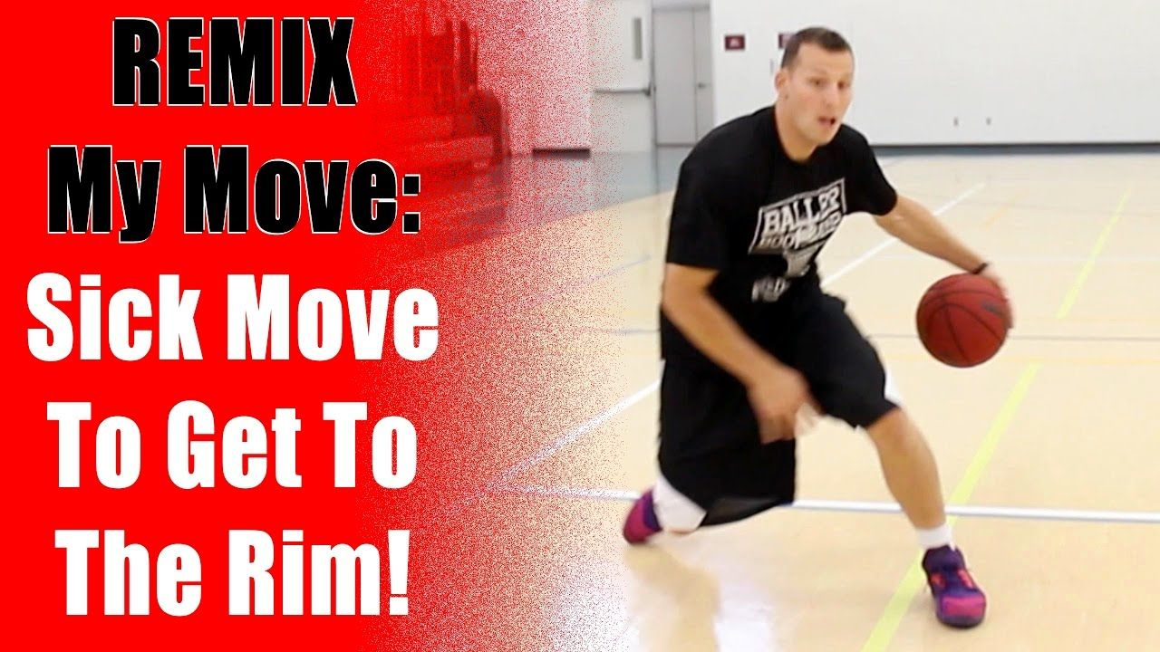Remix My Move Basketball Moves To Get To The Basket
